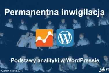 Pozycjonowanie i optymalizacja - podstawy analityki w WordPressie